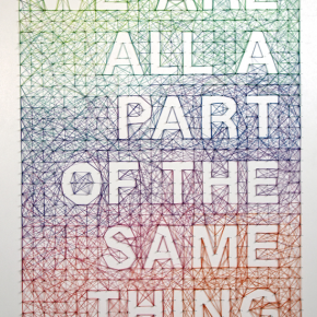 We Are All A Part Of The Same Thing: Amazing String Art Typography